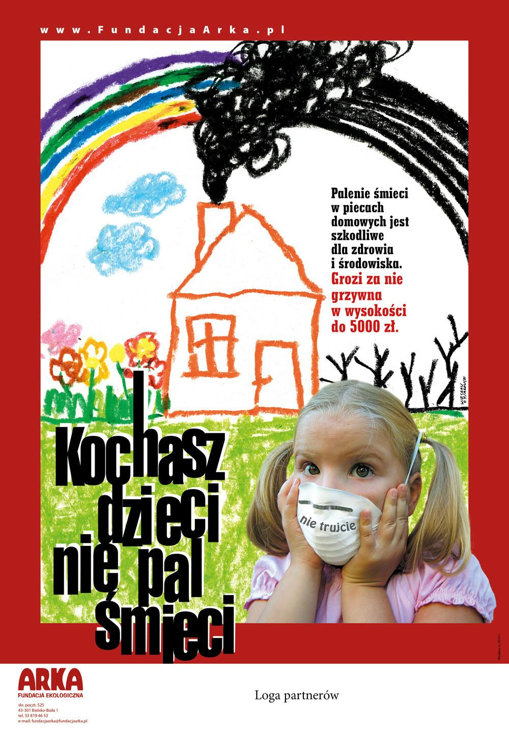 Kochasz dzieci - Nie pal śmieci